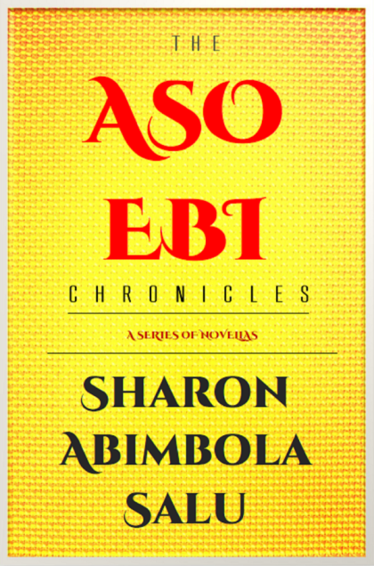 Aso-Ebi Chronicles - General Poster