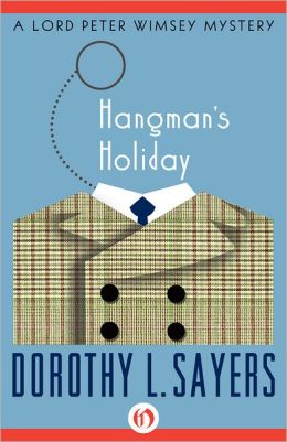 Hangman's Holiday Book Cover - Dorothy Sayers