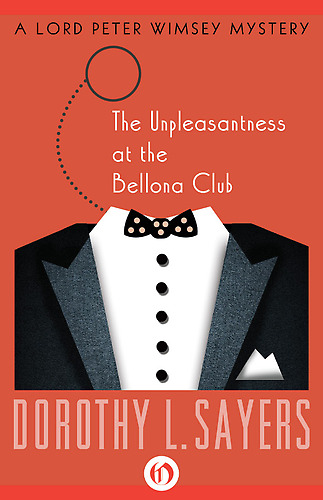 The Unpleasantness at the Bellona Club Book Cover - Dorothy Sayers