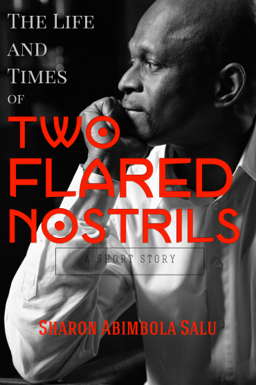 The Life and Times of Two Flared Nostrils - Book Cover (1700 x 2550)