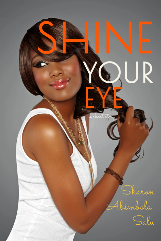Shine Your Eye - Book Cover (1700 x 2500)