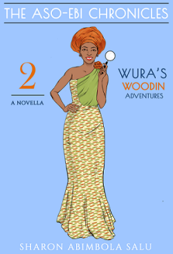 Wura's Woodin Adventures, Book 2